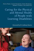 Caring for the Physical and Mental Health of People with Learning Disabilities PDF