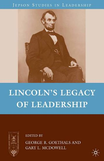 Lincoln   s Legacy of Leadership PDF