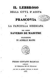 Il lebbroso della città d'Aosta e Prascovia o La fanciulla siberiana del conte Saverio de Maistre