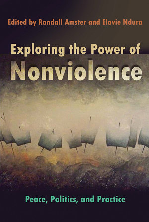 Exploring the Power of Nonviolence PDF
