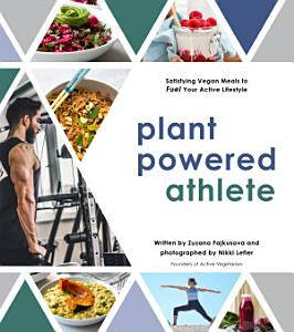 Plant Powered Athlete Book