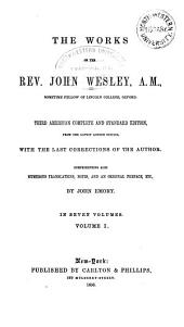 The Works of the Rev. John Wesley: Volume 1