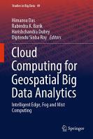 Cloud Computing for Geospatial Big Data Analytics PDF