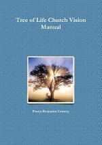 Tree of Life Church Vision Manual