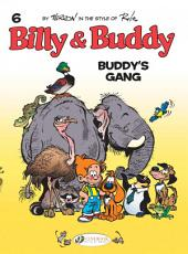 Billy et Buddy - Volume 6 - Buddy's Gang