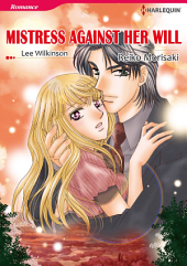 MISTRESS AGAINST HER WILL: Harlequin Comics