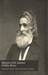 Memoir of Dr. Samuel Gridley Howe