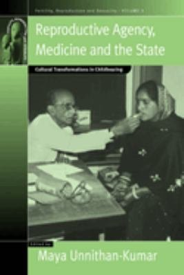 Reproductive Agency  Medicine and the State