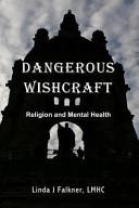 Dangerous Wishcraft PDF