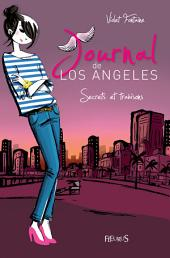 Secrets et trahisons: Journal de Los Angeles