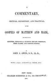 A Commentary, Critical, Expository, and Practical, on the Gospels of Matthew and Mark: For the Use of Ministers, Theological Students, Private Christians, Bible Classes and Sabbath Schools