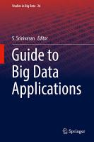 Guide to Big Data Applications PDF