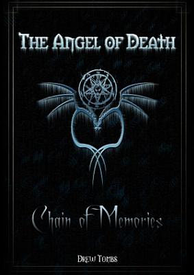 The Angel of Death  Chain of Memories PDF