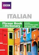 BBC Italian Phrase Book and Dictionary