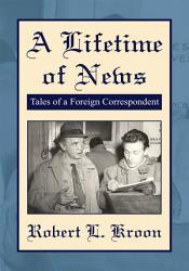 A Lifetime Of News Book PDF
