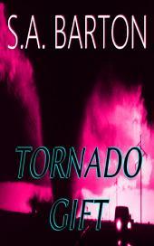 Tornado Gift