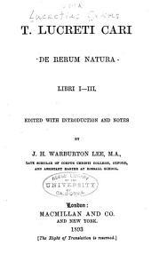 T. Lucreti Cari De rerum natura, Libri I-III: Books 1-3