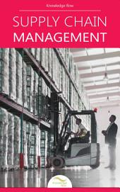Supply Chain Management: by Knowledge flow
