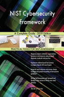 Nist Cybersecurity Framework a Complete Guide - 2019 Edition