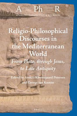 Religio Philosophical Discourses in the Mediterranean World