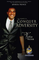 The Power to Conquer Adversity