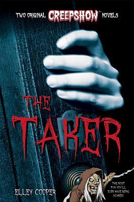 Creepshow  The Taker PDF