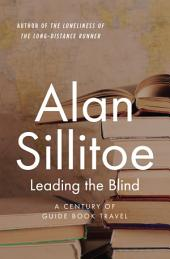Leading the Blind: A Century of Guide Book Travel