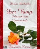 Der Vamp - 1: Sehnsucht und Leidenschaft