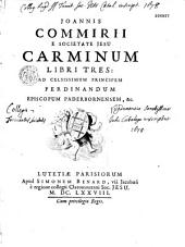 Joannis Commirii,... Carminum libri tres...