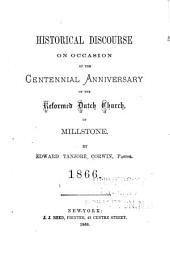 Historical Discourse on Occasion of the Centennial Anniversary of the Reformed Dutch Church of Millstone
