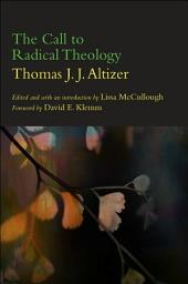 Call to Radical Theology, The