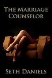 The Marriage Counselor: An Erotic BDSM Fantasy