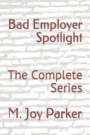 Bad Employer Spotlight