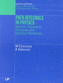 Path Integrals in Physics