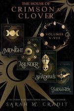 The House of Crimson & Clover Volumes V-VIII