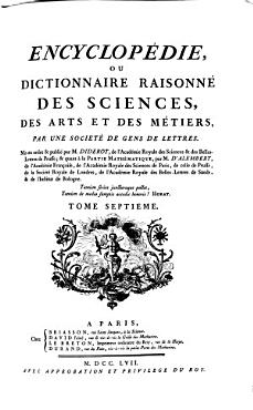 Encyclop  die  ou  Dictionnaire raisonn   des sciences  des arts et des m  tiers PDF