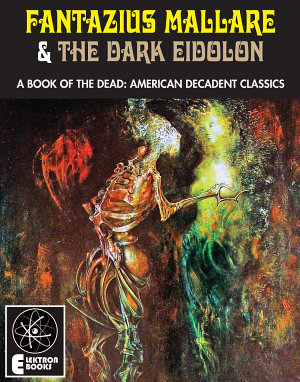 Fantazius Mallare   The Dark Eidolon