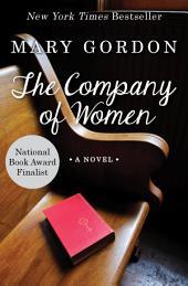 The Company of Women: A Novel