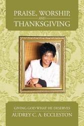 Praise Worship And Thanksgiving Book PDF