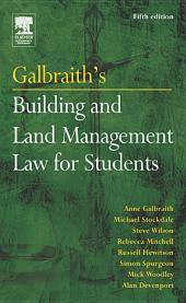 Galbraith's Building and Land Management Law for Students: Edition 5