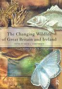 The Changing Wildlife of Great Britain and Ireland