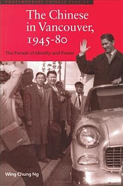 The Chinese in Vancouver  1945 80 PDF