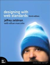 Designing with Web Standards: Edition 3