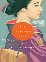 The Teahouse Fire Book PDF