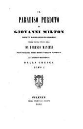 Il Paradiso perduto di Giovanni Milton: recato dallo sciolto inglese, Volume 1