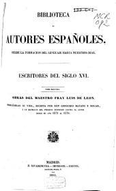 Escritores del siglo XVI.: Obras del maestro Fray Luis de Leon, Volumen 2