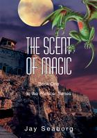 The Scent Of Magic PDF
