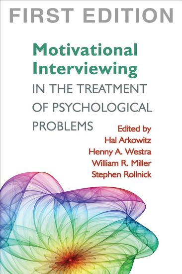 Motivational Interviewing in the Treatment of Psychological Problems PDF