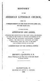 History of the American Lutheran Church: From Its Commencement in the Year of Our Lord 1685, to the Year 1842