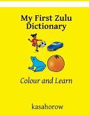 My First Zulu Dictionary